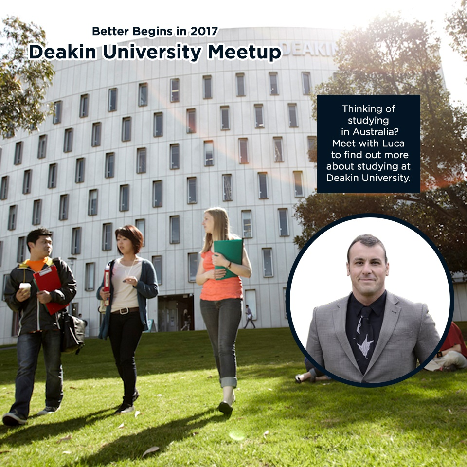 Deakin University Meetup! (Better Begins in 2017)